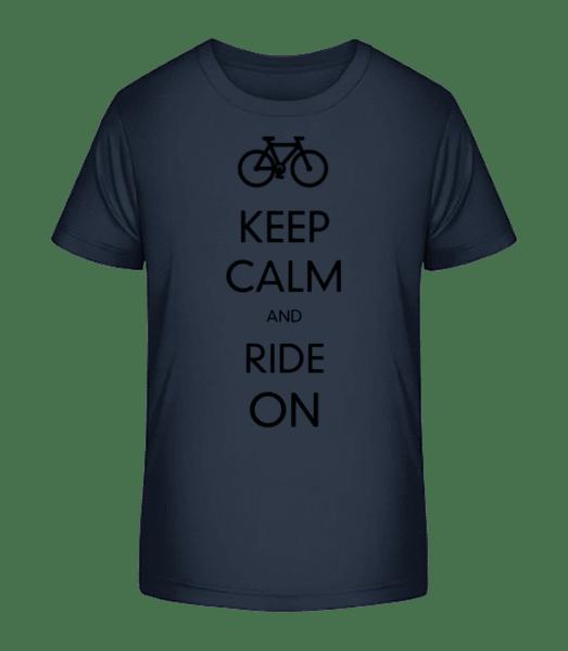 Keep Calm And Ride On - Kid's Premium Bio T-Shirt - Navy - Vorn
