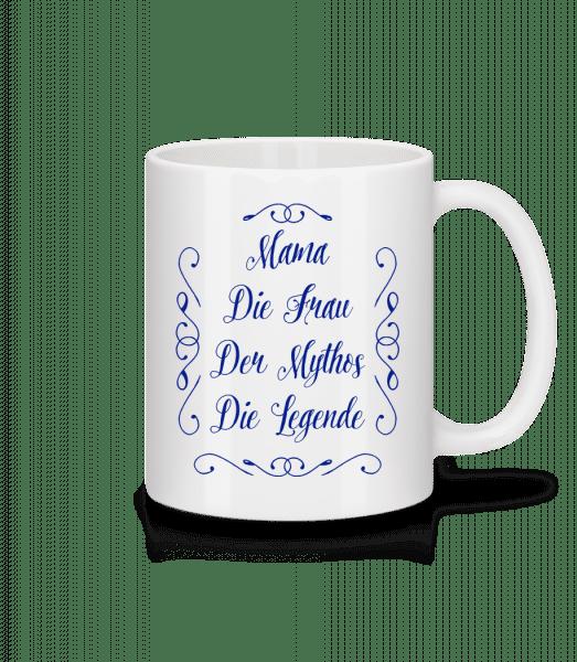 Mama - Die Legende - Tasse - Weiß - Vorn