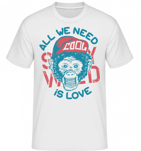 All We Need Is Love -  Shirtinator tričko pro pány - Bílá - Napřed
