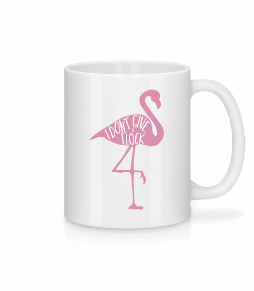I Don't Give A Flock Flamingo - Tasse - Weiß - Vorn