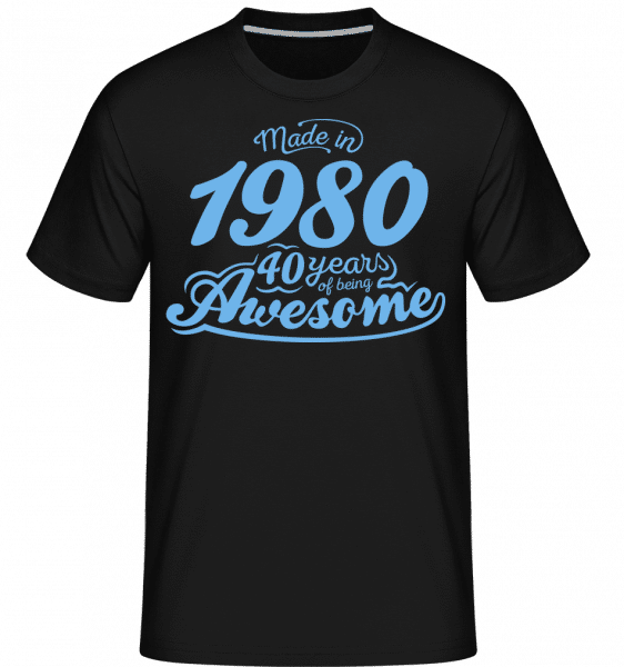 Made In 1980 40 Years Awesome -  Shirtinator Men's T-Shirt - Black - Vorn