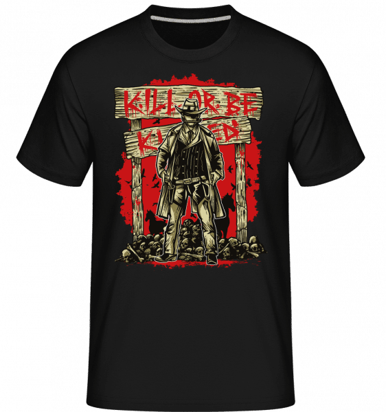 Kill Or Be Killed -  Shirtinator Men's T-Shirt - Black - Vorn