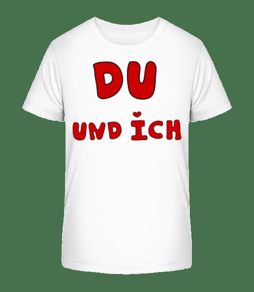 Du Und Ich - Kinder Premium Bio T-Shirt - Weiß - Vorn