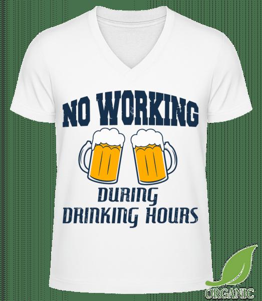 No Working But Drinking - Männer Bio V-Neck T-Shirt - Weiß - Vorn