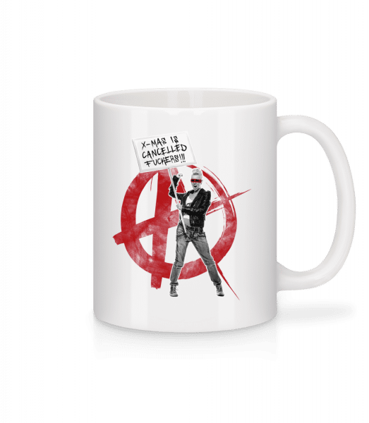 XMas Is Cancelled Fuckers - Mug - White - Vorn