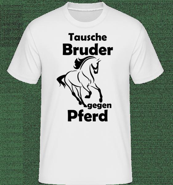 Tausche Bruder Gegen Pferd - Shirtinator Männer T-Shirt - Weiß - Vorn