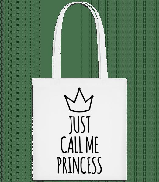 Just Call Me Princess - Carrier Bag - White - Vorn