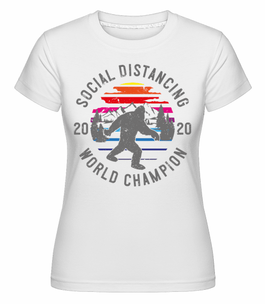 Social Distancing Champion 2020 -  Shirtinator Women's T-Shirt - White - Vorn