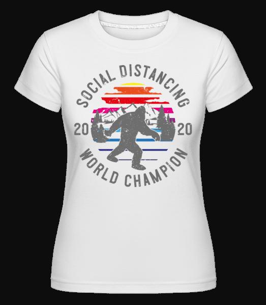 Sociální distancovat Champion 2020 -  Shirtinator tričko pro dámy - Bílá - Napřed