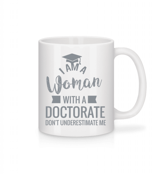 Woman With A Doctorate - Mug - White - Vorn