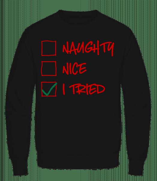 Naughty Nice I Tried - Men's Sweatshirt AWDis - Black - Vorn