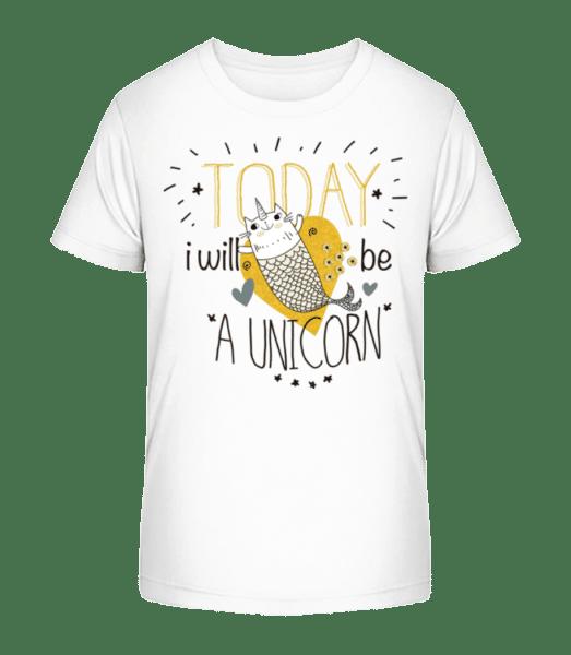 Today i Will Be A Unicorn - Kid's Premium Bio T-Shirt - White - Front