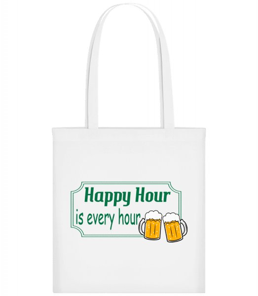 Happy Hour Is Every Hour Sign Gr - Carrier Bag - White - Vorn