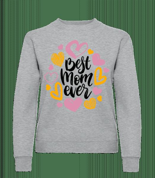 Best Mom Ever - Women's Sweatshirt - Heather grey - Vorn