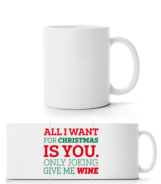 All I Want For Chrsistmas - Panorama Mug - White - Front