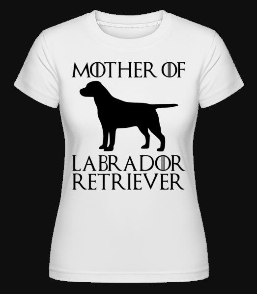 Mother Of Labrador Retriever -  Shirtinator Women's T-Shirt - White - Vorn