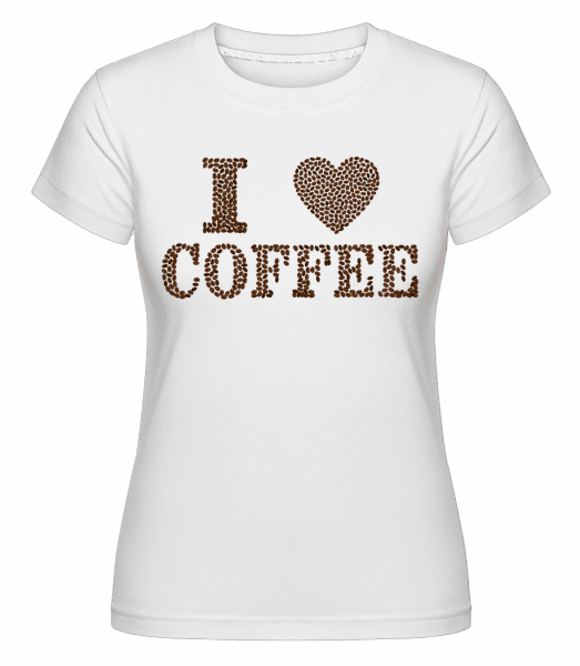 I Love Coffee -  Shirtinator Women's T-Shirt - White - Vorn