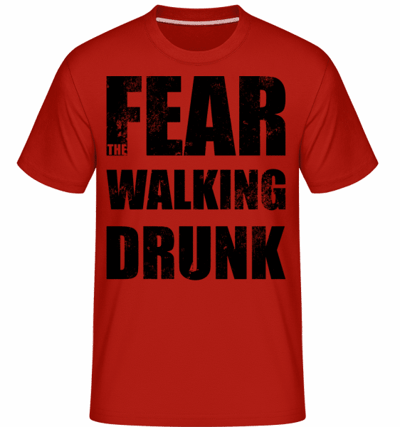 Fear Walking Drunk -  Shirtinator Men's T-Shirt - Red - Vorn