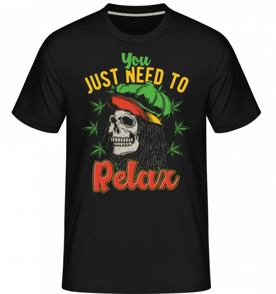 You Just Need To Relax -  Shirtinator Men's T-Shirt - Black - Front