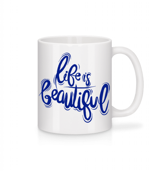 Life Is Beautiful - Mug - White - Vorn
