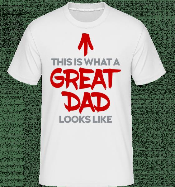 Great Dad Looks Like -  Shirtinator Men's T-Shirt - White - Vorn