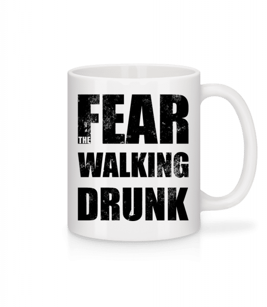 Fear Walking Drunk - Mug - White - Vorn