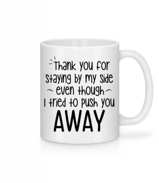 Thank You For Staying - Mug - White - Front
