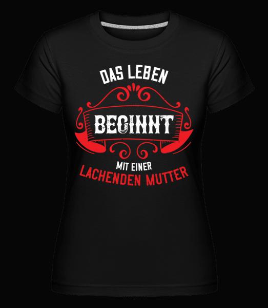 Lachende Mutter - Shirtinator Frauen T-Shirt - Schwarz - Vorn
