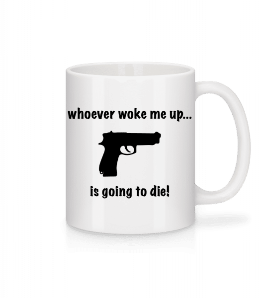 Don't Wake Me Up! - Mug - White - Vorn