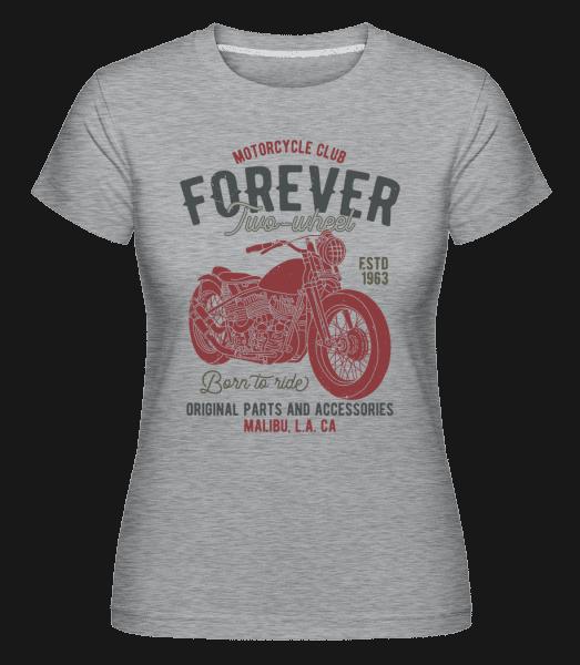 Motorcycle Club Forever -  Shirtinator Women's T-Shirt - Heather grey - Vorn