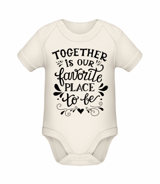 Together Is Our Favourite Place - Baby Bio Strampler - Creme - Vorn