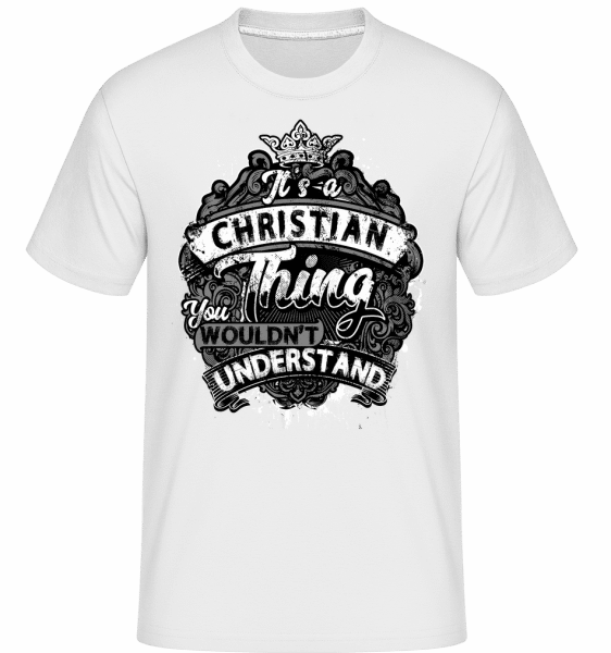 It's A Christian Thing -  Shirtinator Men's T-Shirt - White - Vorn