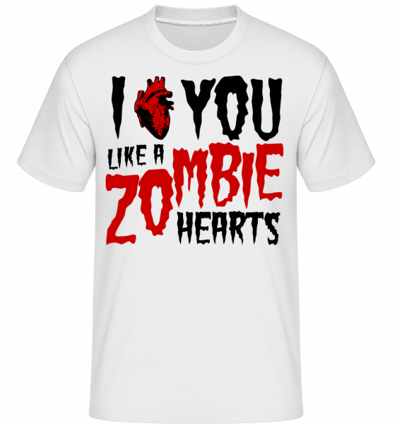 I Like You Like A Zombie Hearts -  T-Shirt Shirtinator homme - Blanc - Vorn