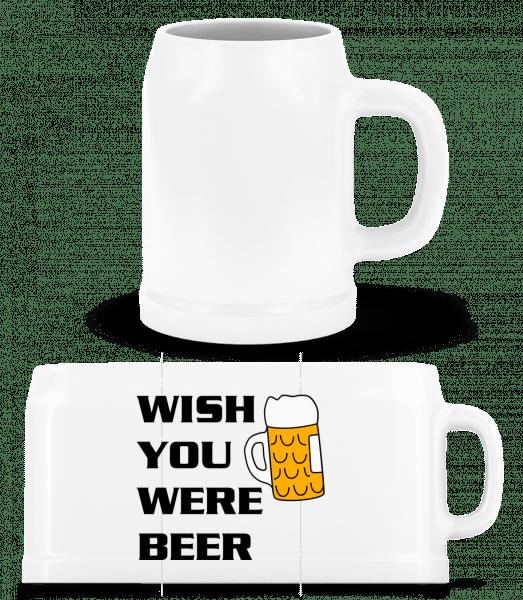 Wish You Were Beer - Bierkrug - Weiß - Vorn