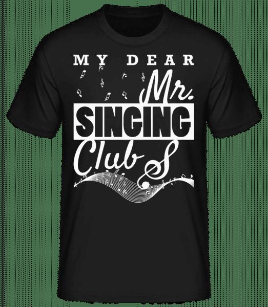 Mr Singing Club - Männer Basic T-Shirt  - Schwarz - Vorn