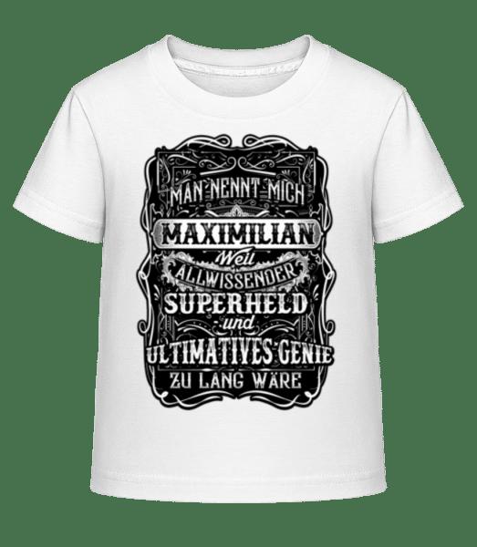 Man Nennt Mich Maximilian - Kinder Shirtinator T-Shirt - Weiß - Vorn