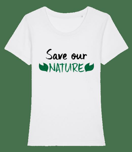 Save Our Nature - Women's Premium Organic T-Shirt Stanley Stella - White - Vorn