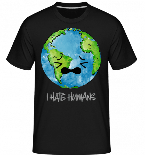 Earth Hates Humans -  Shirtinator Men's T-Shirt - Black - Vorn