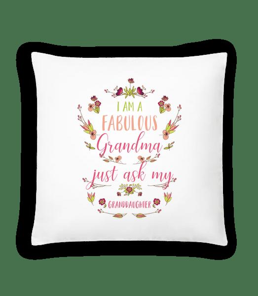 I'm A Faboulous Grandma - Cushion - White - Vorn