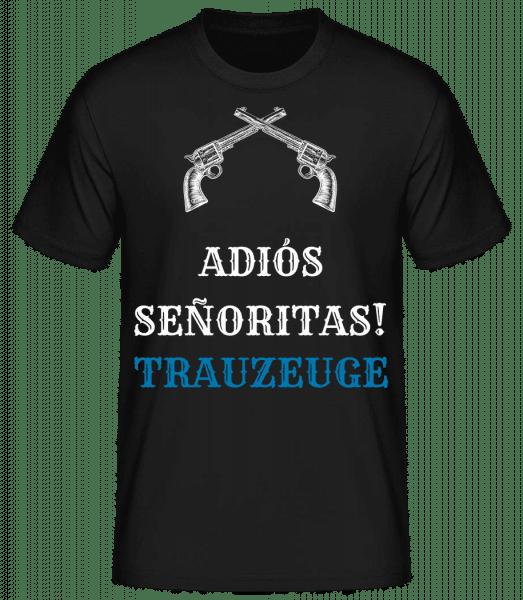 Adiós Señoritas Trauzeuge - Männer Basic T-Shirt - Schwarz - Vorn