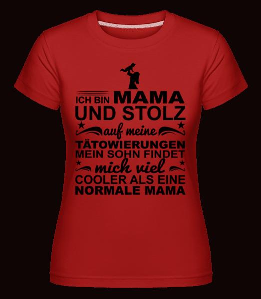 Ich Bin Eine Tättoowierte Mama - Shirtinator Frauen T-Shirt - Rot - Vorn