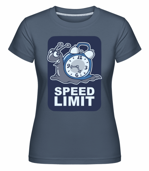 Speed Limit -  Shirtinator Women's T-Shirt - Denim - Vorn