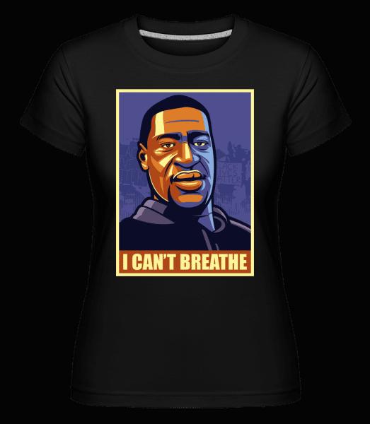 I Cant Breathe -  Shirtinator Women's T-Shirt - Black - Vorn