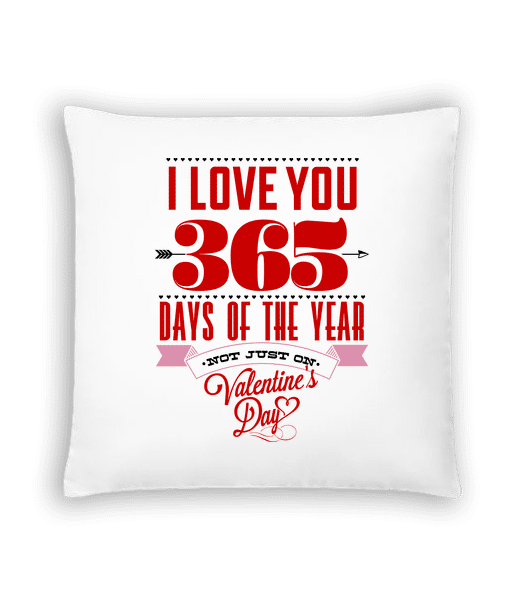 I Love You 365 Days Of The Year - Cushion - White - Vorn
