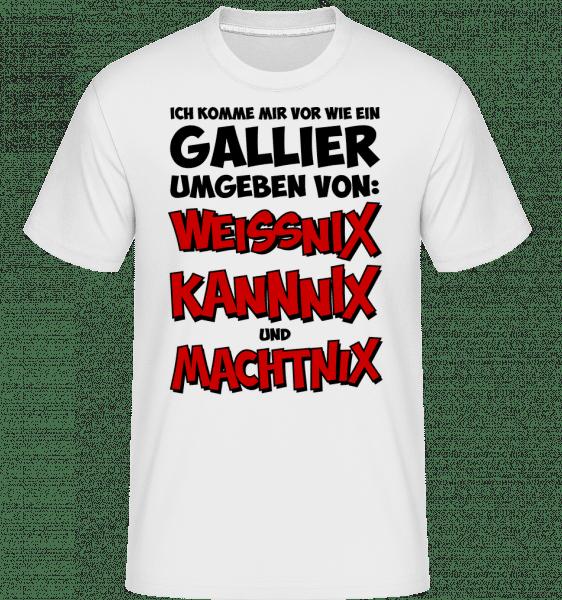 Weissnix Kannnix Machtnix - Shirtinator Männer T-Shirt - Weiß - Vorn