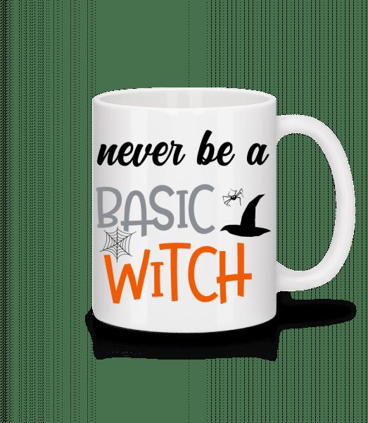 Never Be A Basic Witch - Tasse - Weiß - Vorn