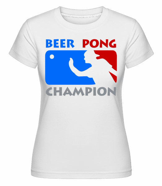 Beer Pong Champion -  Shirtinator Women's T-Shirt - White - Vorn
