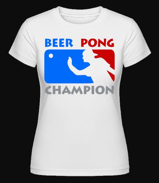 Beer Pong Champion - Shirtinator Frauen T-Shirt - Weiß - Vorn