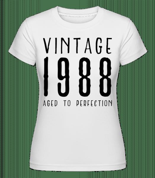 Vintage 1988 Aged To Perfection - Shirtinator Frauen T-Shirt - Weiß - Vorn