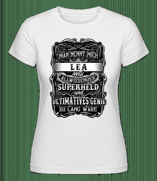 Man Nennt Mich Lea - Shirtinator Frauen T-Shirt - Weiß - Vorn